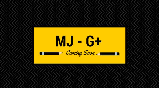 MJ - G+